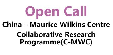 Open Call for China – Maurice Wilkins Centre Collaborative Research Programme (C-MWC)